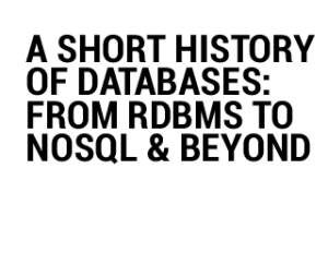 HISTORY OF DATABASES
